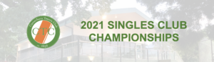 2021 Singles Club Championships